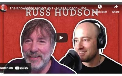 Russ Hudson: The Pursuit of Presence [The Knowledge Project Ep. #91]